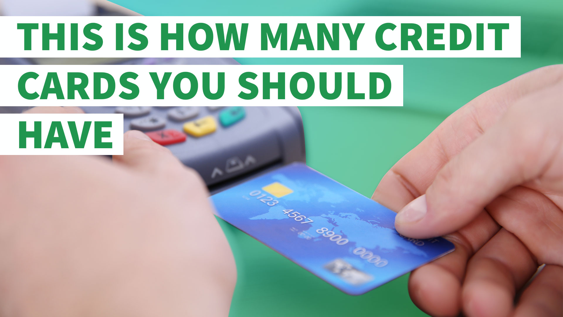 How Many Credit Cards Should I Have? | GOBankingRates