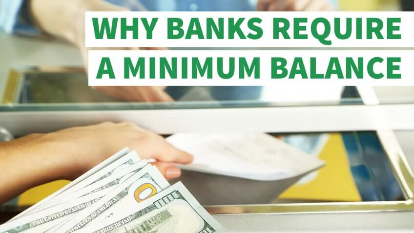 Why Banks Require a Minimum Balance
