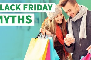 Black Friday Myths That Will Eat Your Paycheck