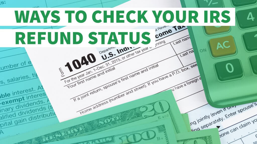 Where S My Refund And Other Tools For Checking Your Irs Refund Status Gobankingrates