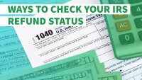 'Where's My Refund' and Other Tools for Checking Your IRS Refund Status