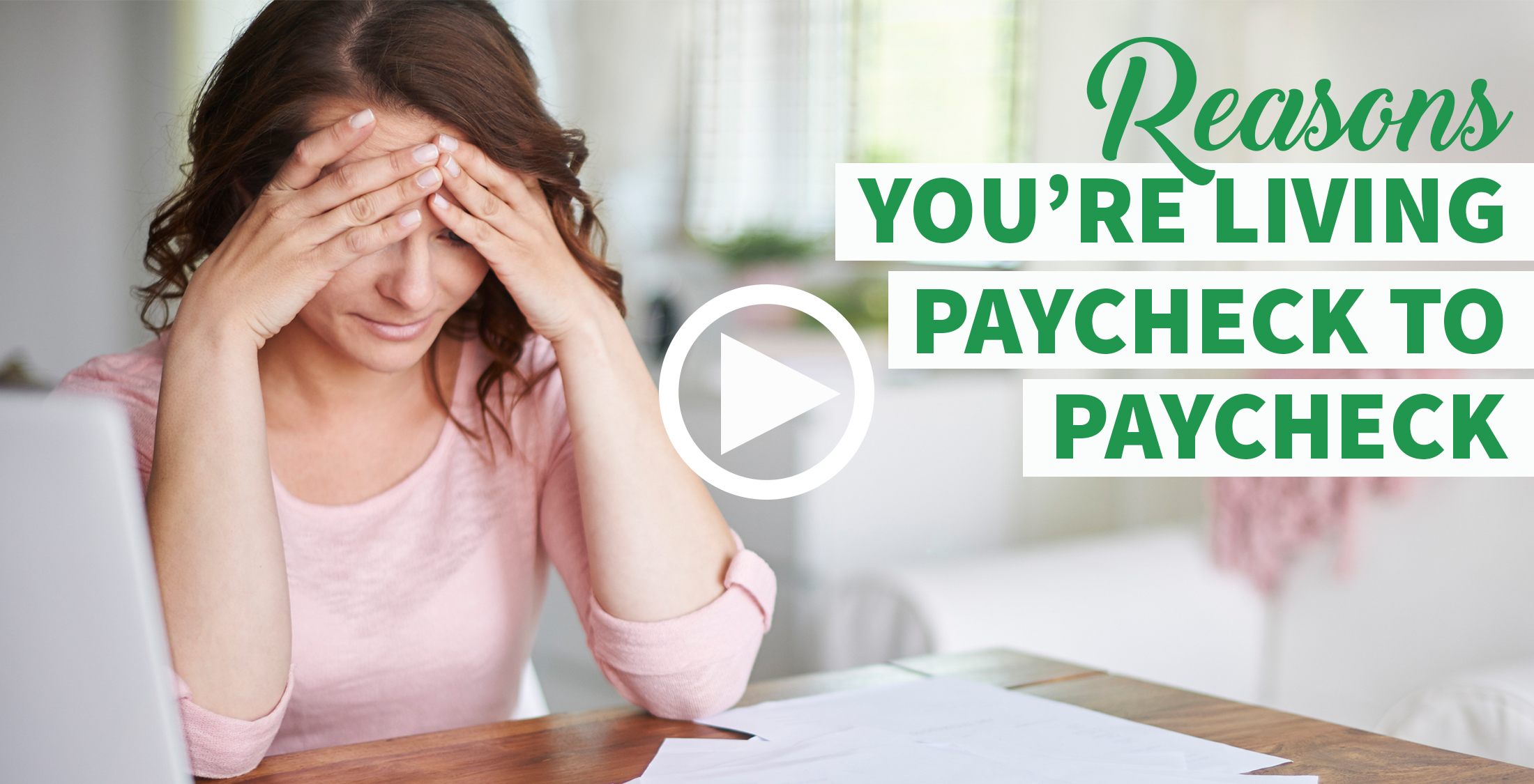 Reasons You're Still Living Paycheck to Paycheck