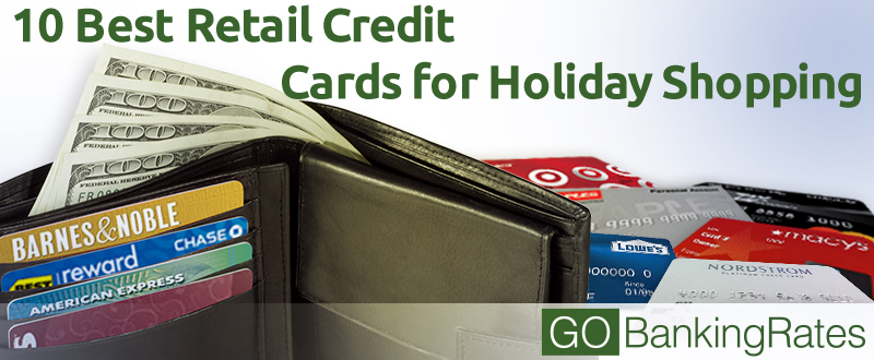 10 Best Retail Credit Cards for Holiday Shopping