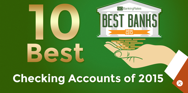 10 Best Checking Accounts of 2015