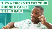 4 Tips to Cut Your Monthly Phone and Cable Bills in Half
