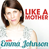 Like A Mother Podcast