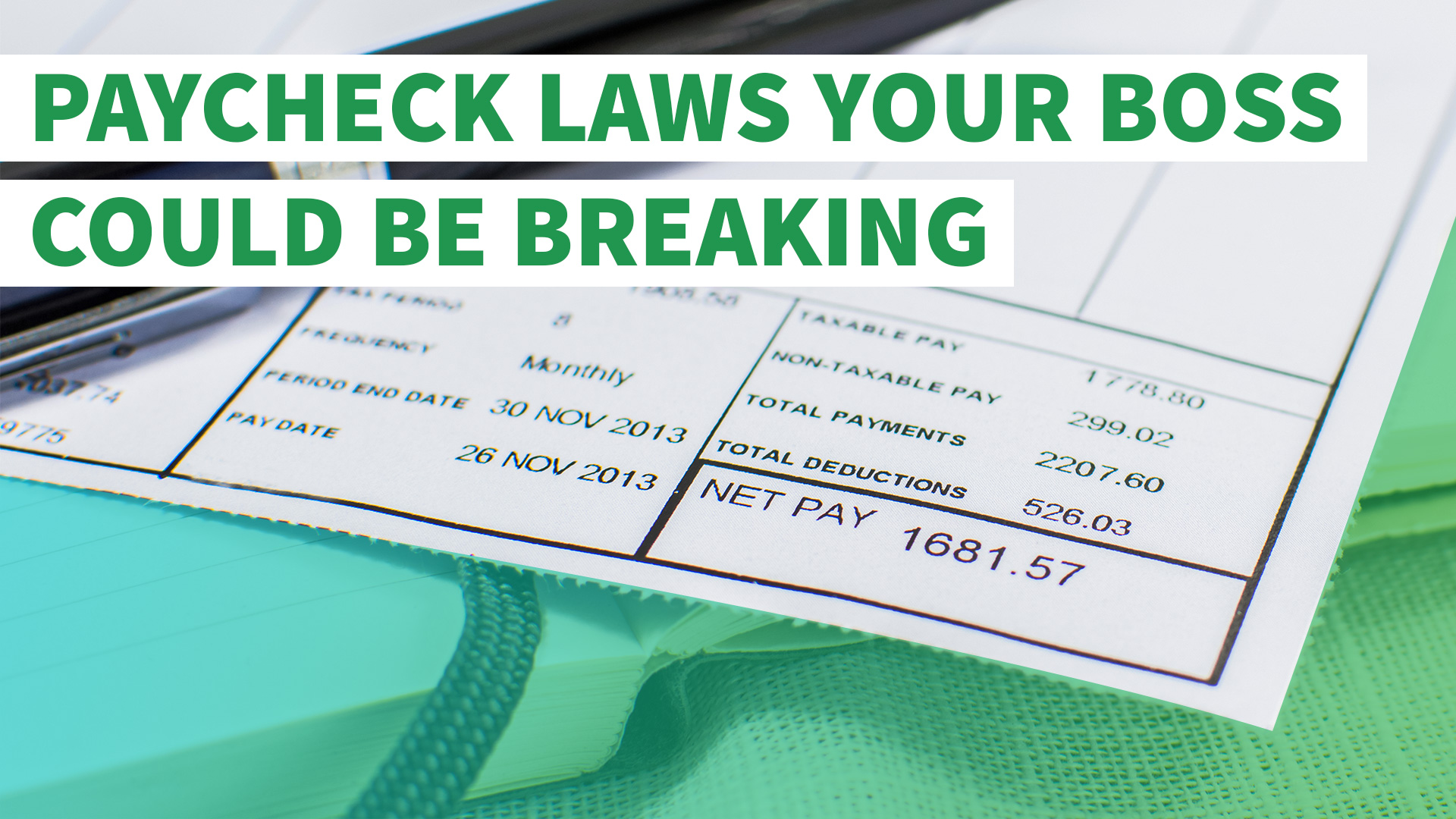 7 Paycheck Laws Your Boss Could Be Breaking