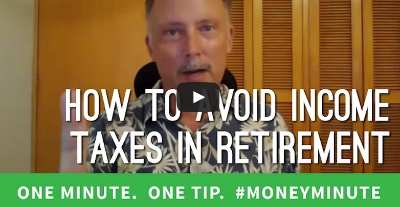 How to Avoid Paying Income Taxes in Retirement