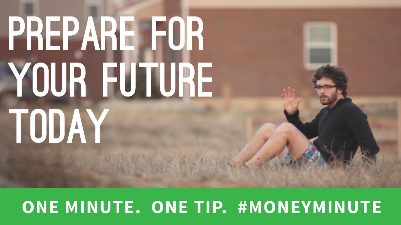 Prepare for Your Financial Future