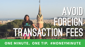 avoid foreign transaction fees