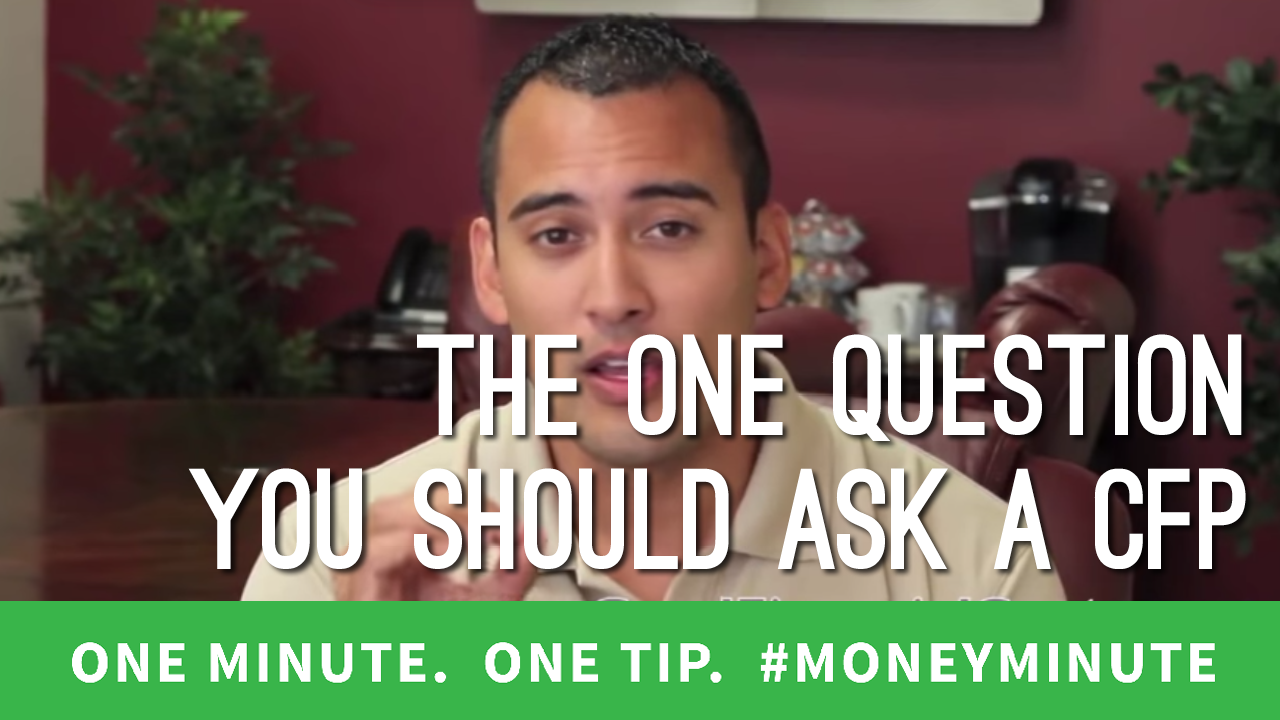 The One Question You Should Ask Before Hiring a Financial Planner
