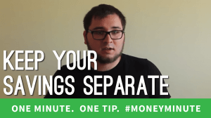 keep your savings separate