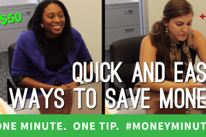 Quick and Easy Ways to Save Money