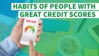 6 Habits of People With Great Credit Scores
