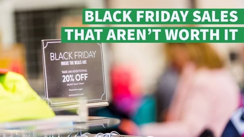 Black Friday Sales That Aren't Worth It