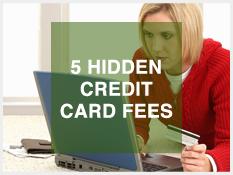 5 Hidden Credit Card Fees