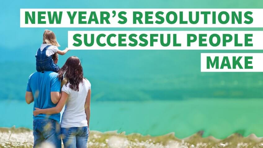 6 New Year's Resolutions Successful People Make Every Year
