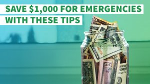 Save $1,000 for Emergencies With These Tips
