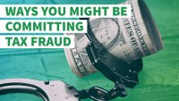 5 Ways You're Accidentally Committing Tax Fraud