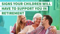 10 Signs Your Children Will Have to Take Care of You in Retirement