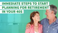 10 Immediate Steps to Start Planning for Retirement in Your 40s