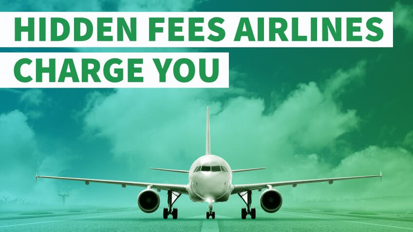 Hidden Fees Airlines Charge You | GOBankingRates
