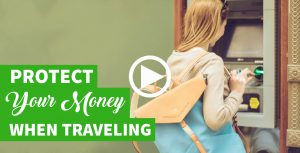 Ways to Protect Your Money When Traveling