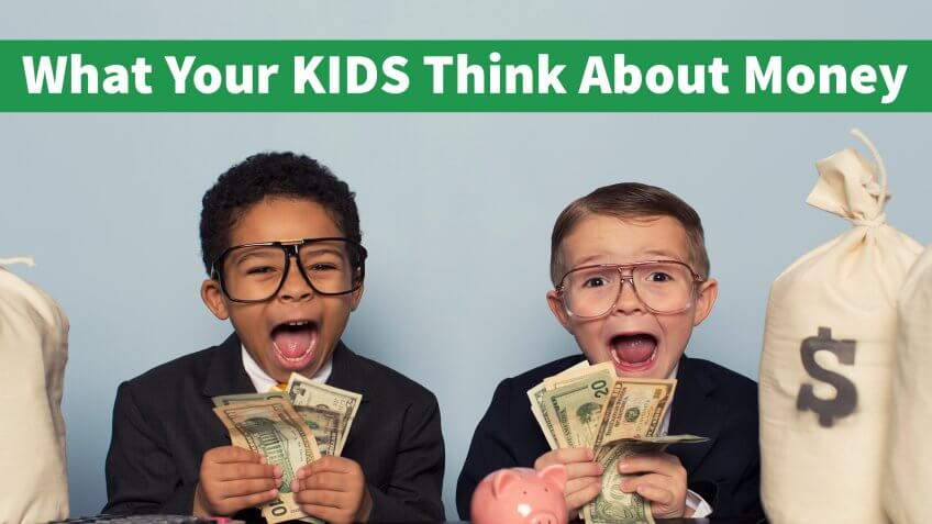 Crazy Things Your Kids Think About Money