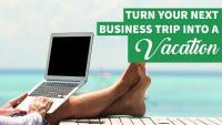 How to Piggyback Your Vacation on Your Next Business Trip