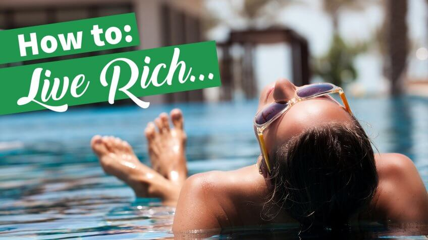 How You Can Live Rich on a Budget
