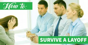 How to Survive a Layoff