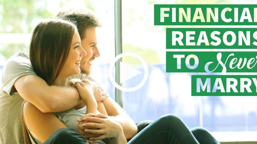 6 Financial Reasons to Never Marry
