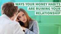 8 Ways Your Money Habits Are Ruining Your Relationship