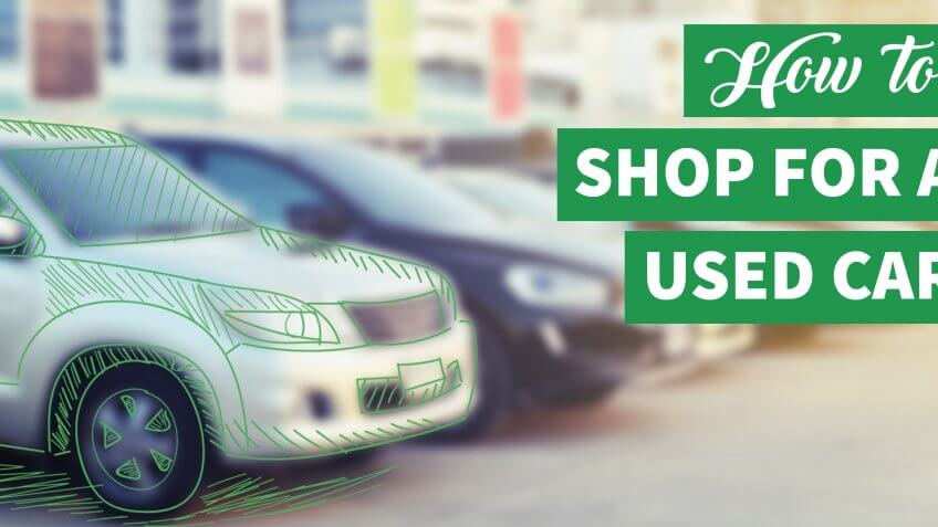 10 Things to Do When Shopping for a Used Car