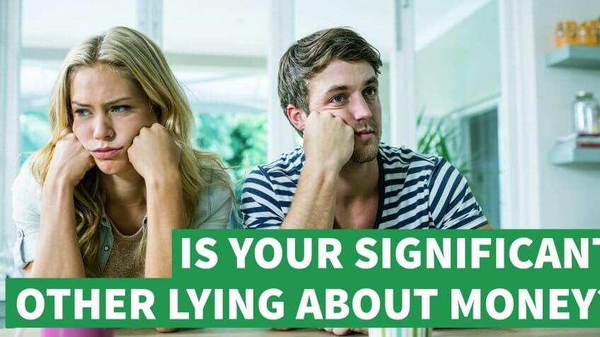 Signs Your Significant Other Is Lying About Money