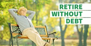 Retire Without Debt With These Hacks