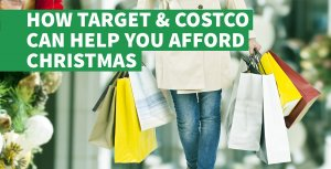 How Target, Costco and Other Stores Can Help You Afford Christmas