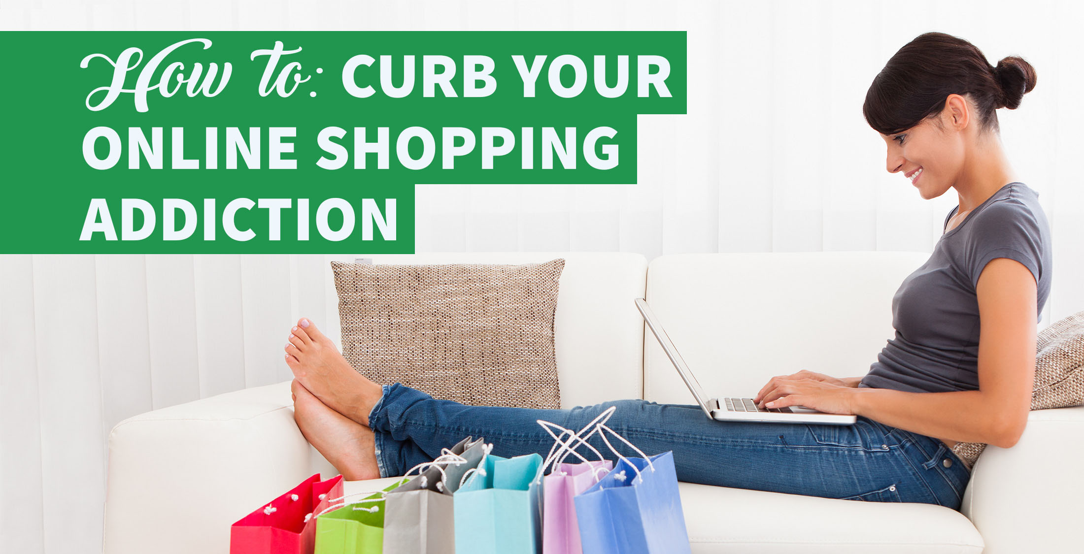 Tricks to Curb Your Online Shopping Addiction
