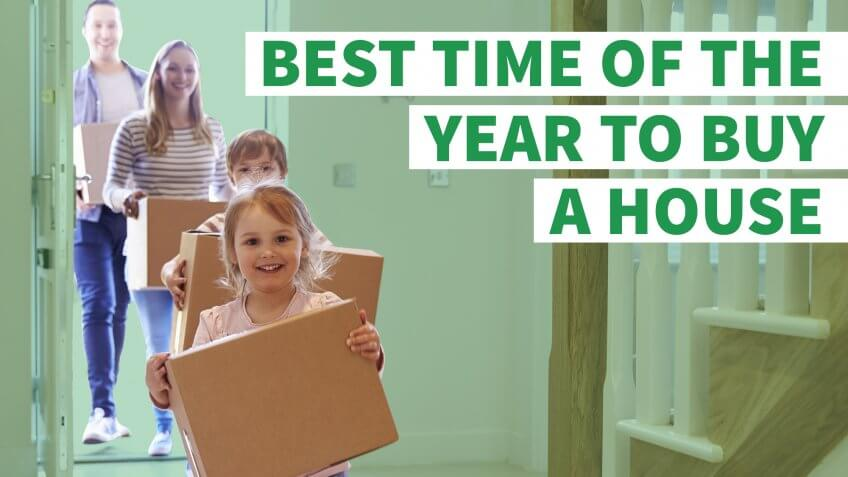 The Best Time of Year to Buy a House