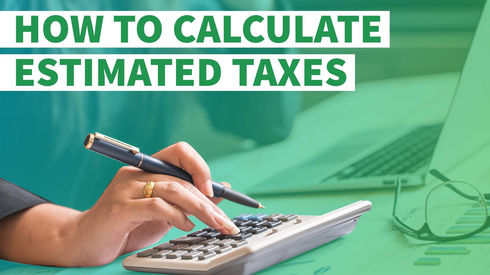 How To Calculate Estimated Taxes