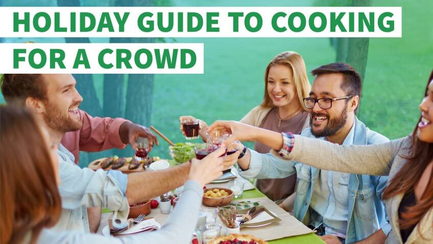Your Price and Portion Holiday Guide to Cooking for a Crowd