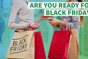 Are You Really Ready for Black Friday?
