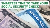 When Is the Smartest Time to Take Your Social Security Check?