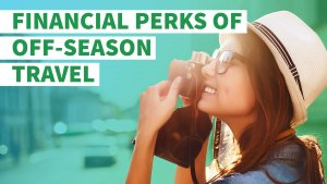 The Financial Perks of Off-Season Travel