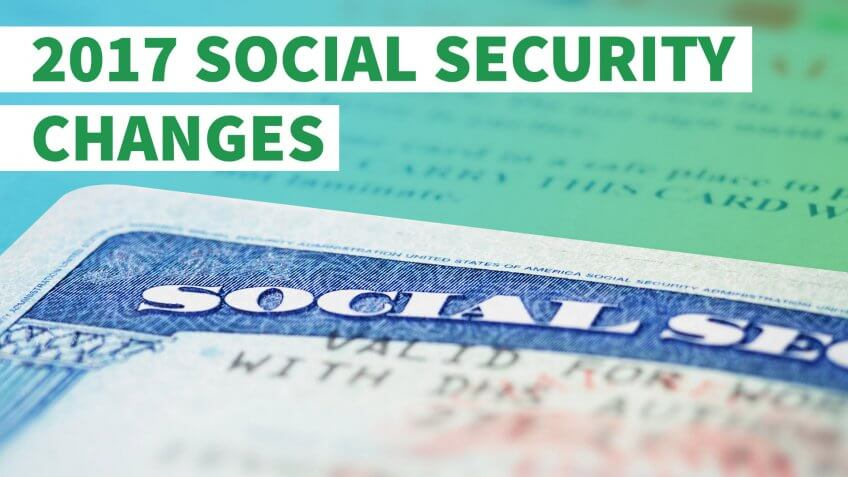 How to Prepare for 2017 Social Security Changes