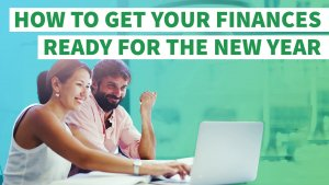 How to Get Your Finances Ready for the New Year