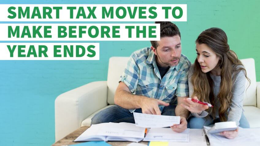 Tax Moves You Need to Make Right Now