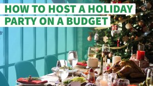 How to Host a Holiday Party on a Budget