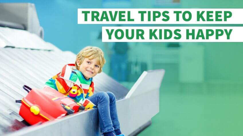 Travel Tips to Keep Your Kids — and Your Wallet — Happy