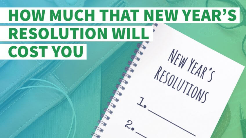 How Much That New Year's Resolution Will Cost You